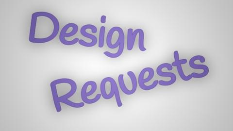 Version 2_Design Requests - by designkitty31