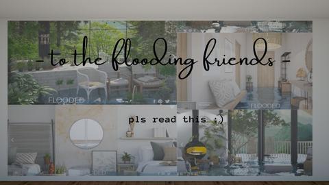 TO THE FLOODING FRIENDS - by C O Z Z A B