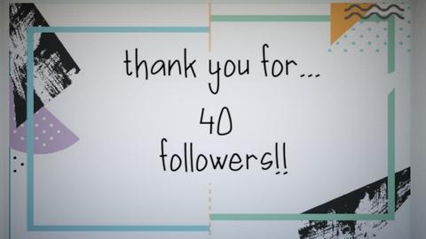 40 followers - by Adrianna1010