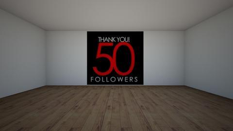 Thx so much 50 followers  - by designgirl59