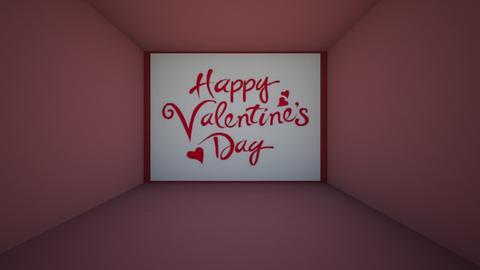Happy Valentines Day  - by Noa Jones