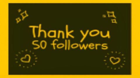 thank you 50 followers - by jaxo