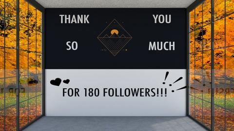 Thanks for 180 Followers - by Tanem Kutlu