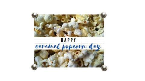 Happy Caramel Popcorn Day - by MaiZee20